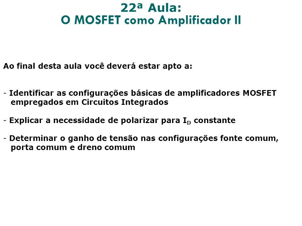 O MOSFET como Amplificador II