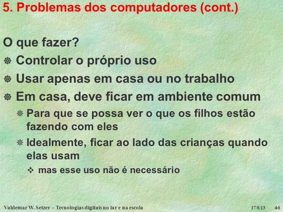 5. Problemas dos computadores (cont.)
