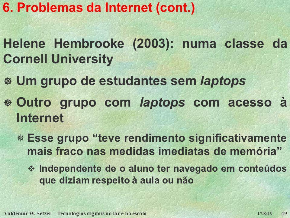 6. Problemas da Internet (cont.)