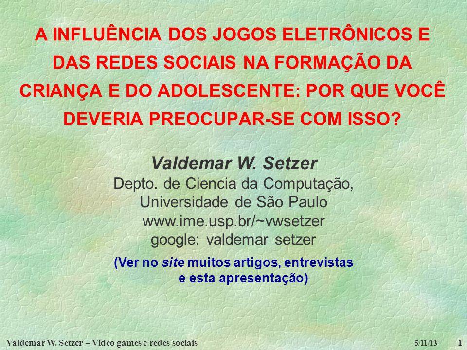 (Ver no site muitos artigos, entrevistas e esta apresentação)