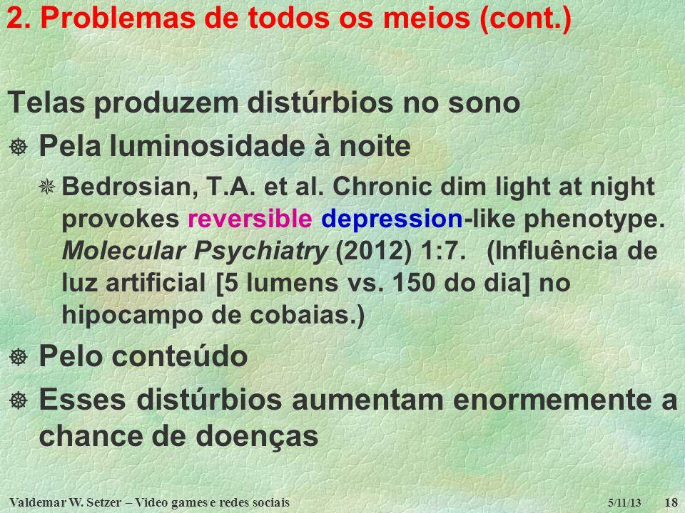 2. Problemas de todos os meios (cont.)