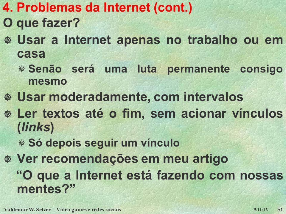 4. Problemas da Internet (cont.)