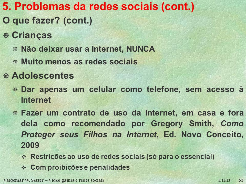 5. Problemas da redes sociais (cont.)