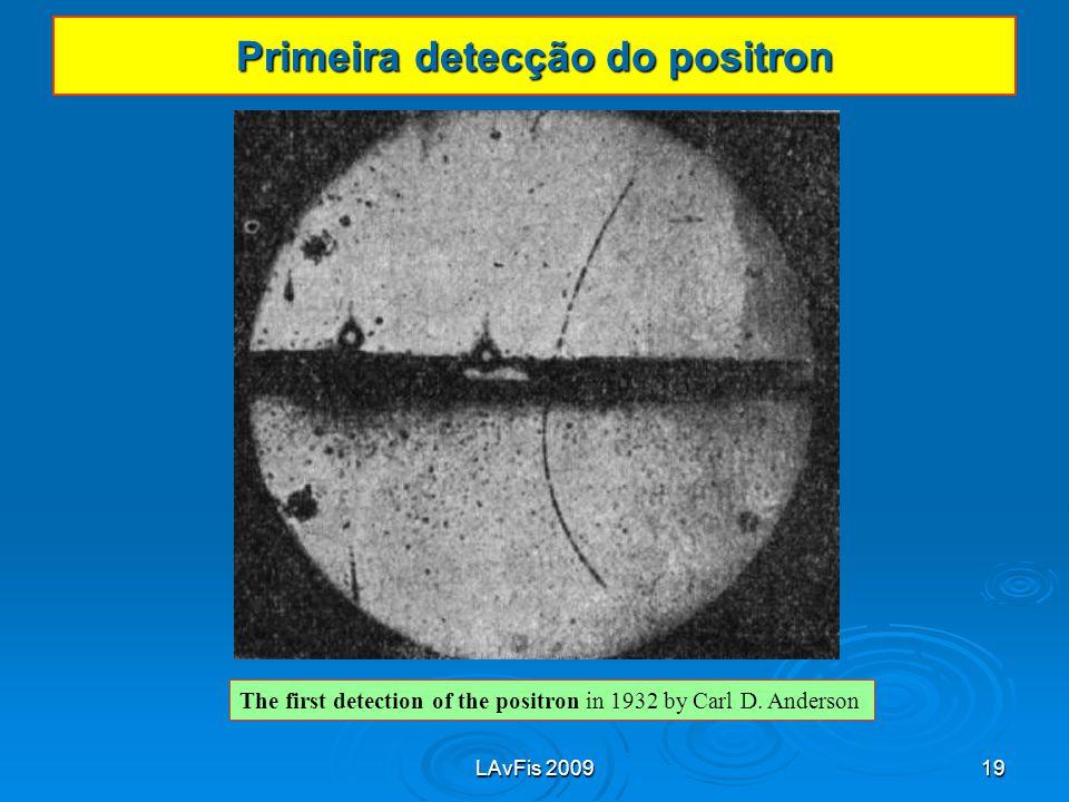 Primeira detecção do positron