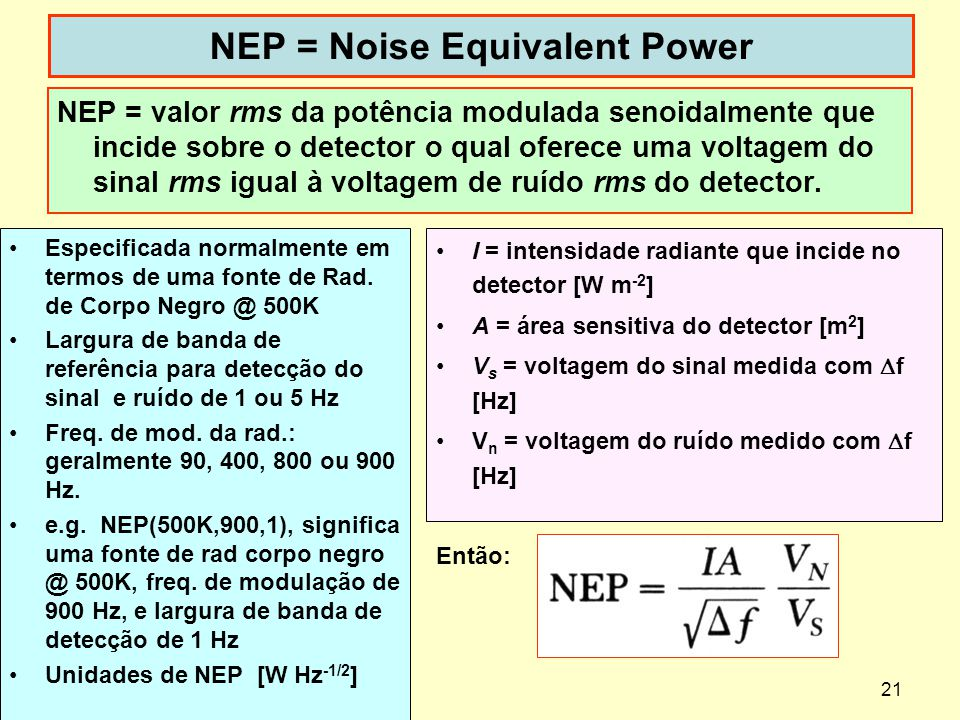 NEP = Noise Equivalent Power