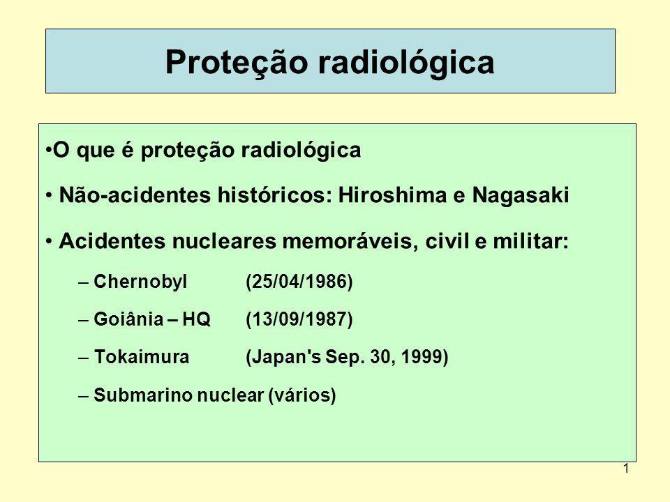 Proteção radiológica O que é proteção radiológica