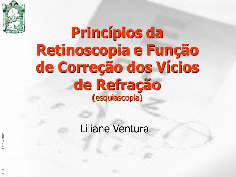 Princípios da Retinoscopia e Função de Correção dos Vícios de Refração (esquiascopia)