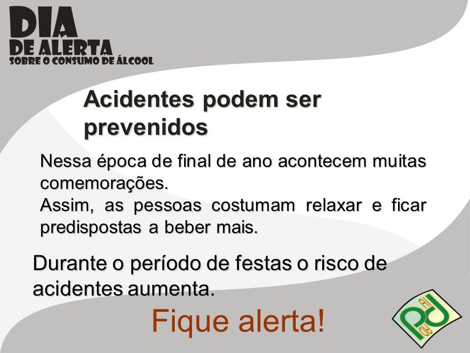 Fique alerta! Acidentes podem ser prevenidos