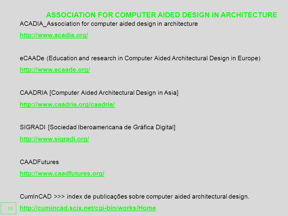 ASSOCIATION FOR COMPUTER AIDED DESIGN IN ARCHITECTURE