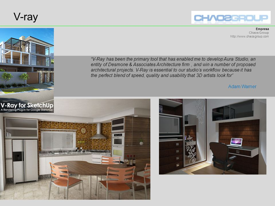 V-ray Empresa. Chaos Group. http://www.chaosgroup.com.