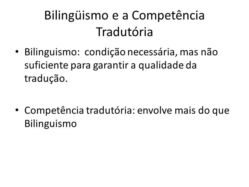 Bilingüismo e a Competência Tradutória