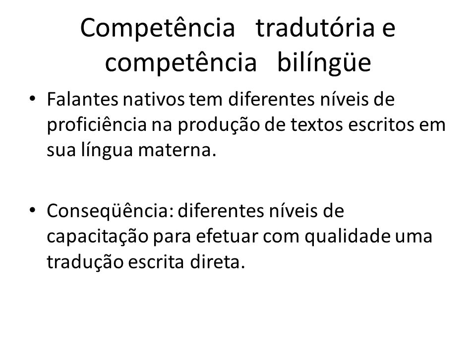 Competência tradutória e competência bilíngüe