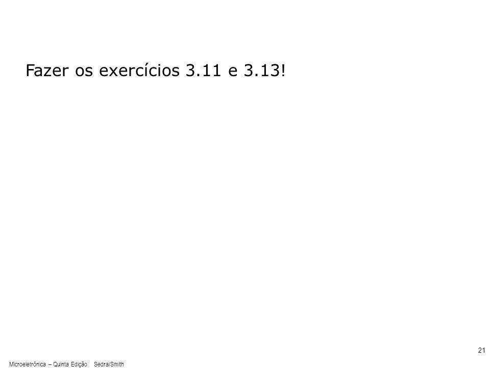 Fazer os exercícios 3.11 e 3.13! sedr42021_e0312.jpg