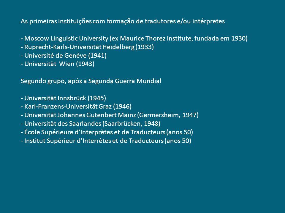 As primeiras instituições com formação de tradutores e/ou intérpretes