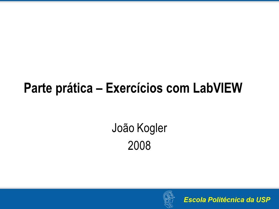 Parte prática – Exercícios com LabVIEW