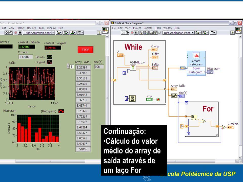 While For Continuação: Cálculo do valor médio do array de saída através de um laço For