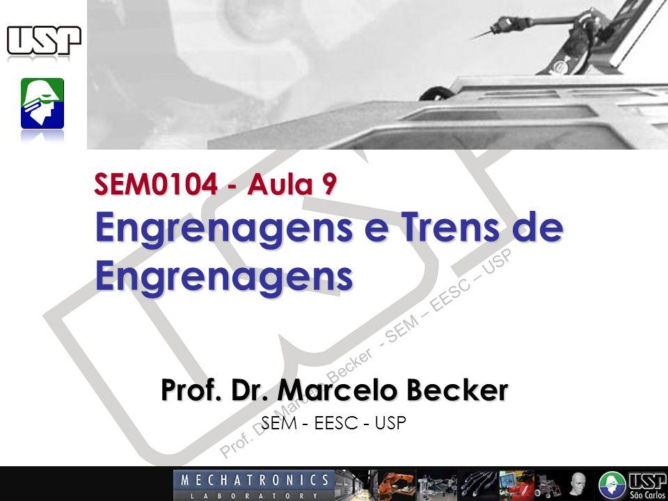 SEM0104 - Aula 9 Engrenagens e Trens de Engrenagens