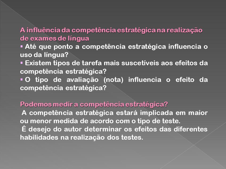 A influência da competência estratégica na realização de exames de língua