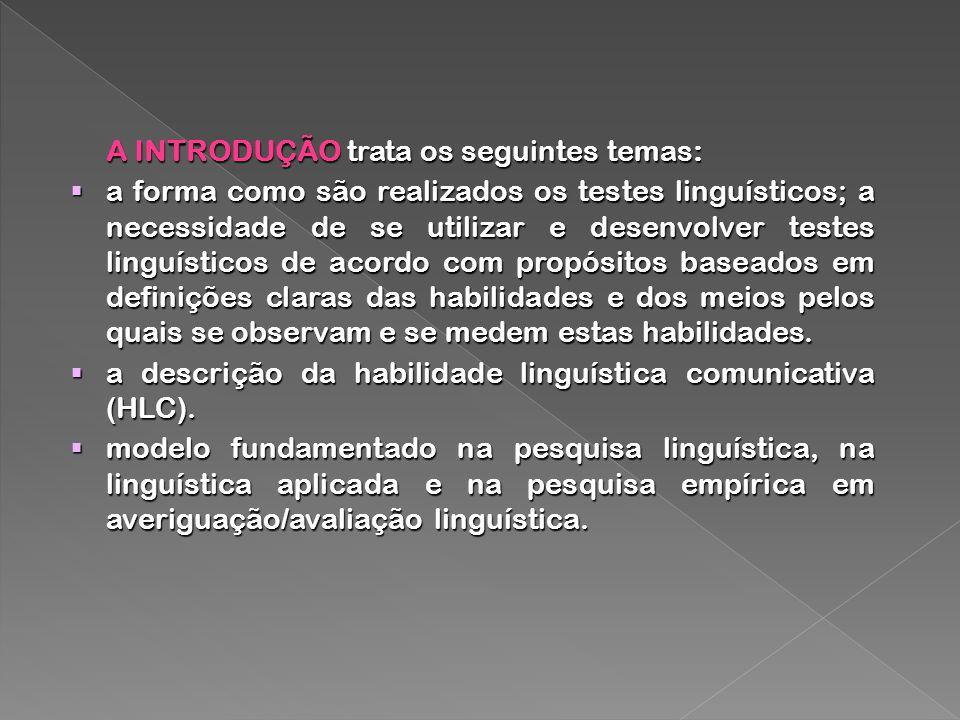 a descrição da habilidade linguística comunicativa (HLC).
