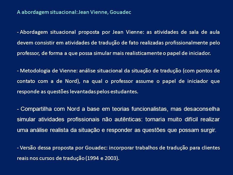 A abordagem situacional: Jean Vienne, Gouadec