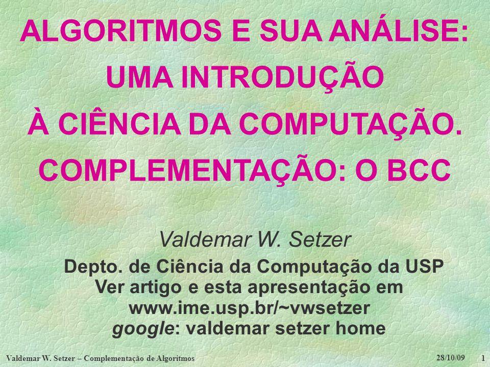 Valdemar W. Setzer – Complementação de Algoritmos