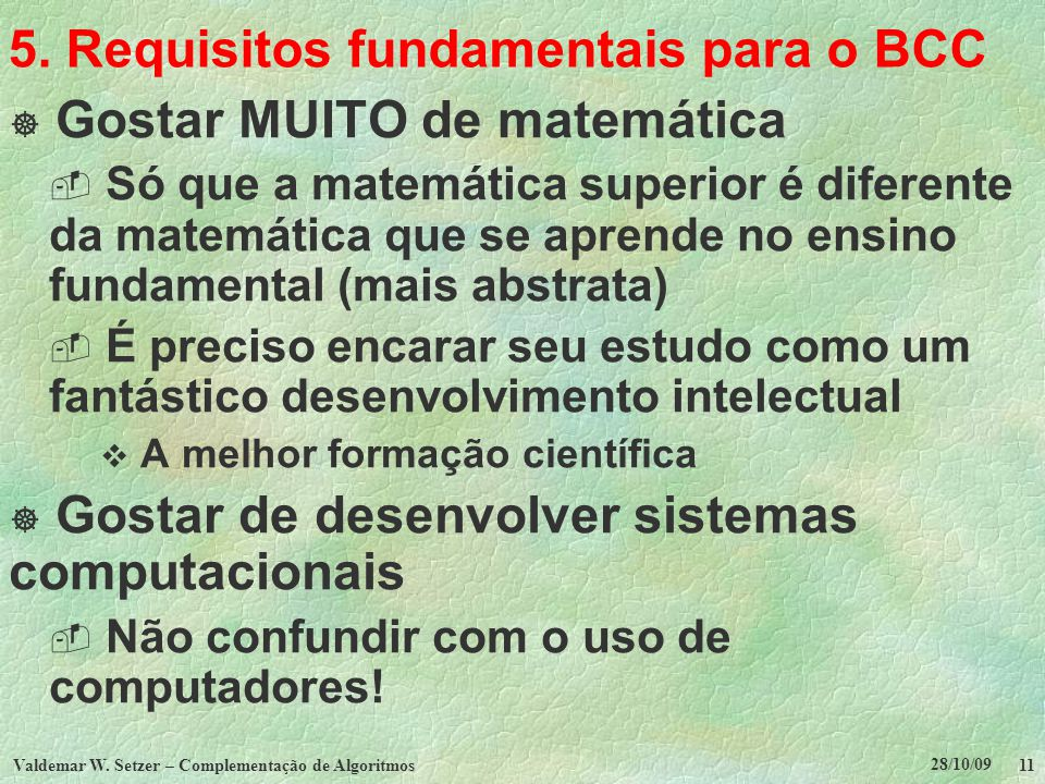 5. Requisitos fundamentais para o BCC