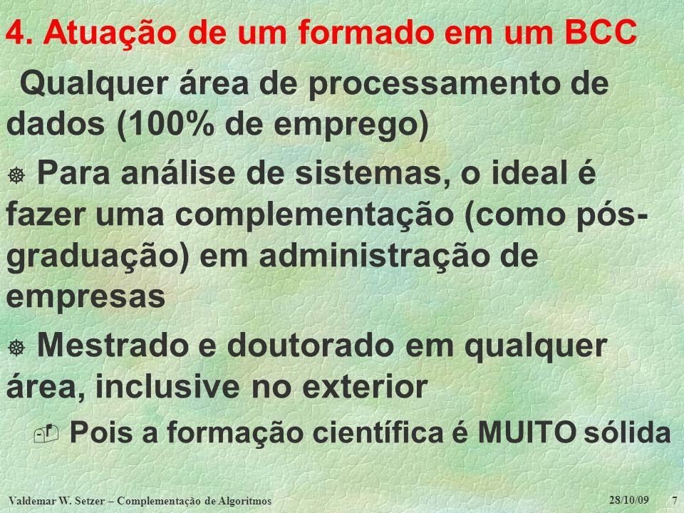 4. Atuação de um formado em um BCC