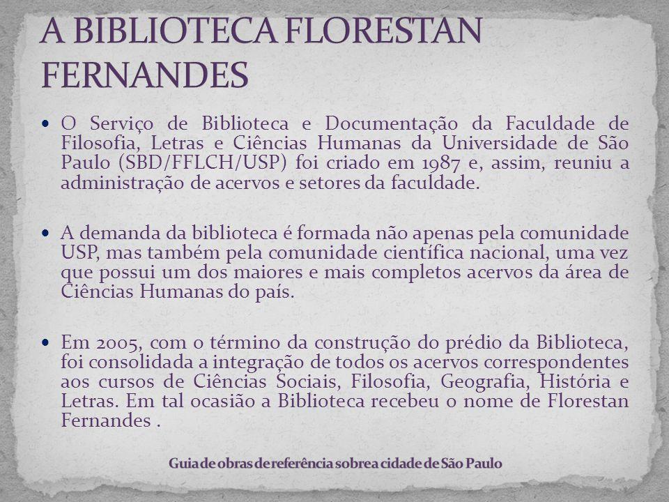 A BIBLIOTECA FLORESTAN FERNANDES