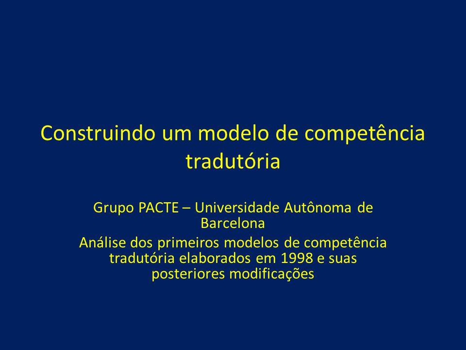 Construindo um modelo de competência tradutória