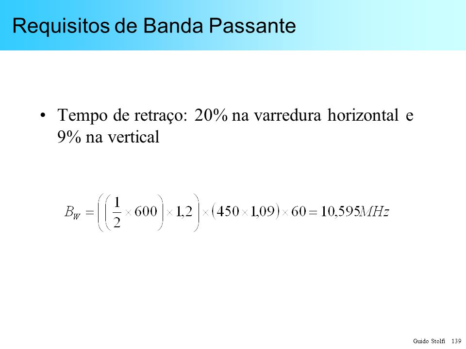 Requisitos de Banda Passante