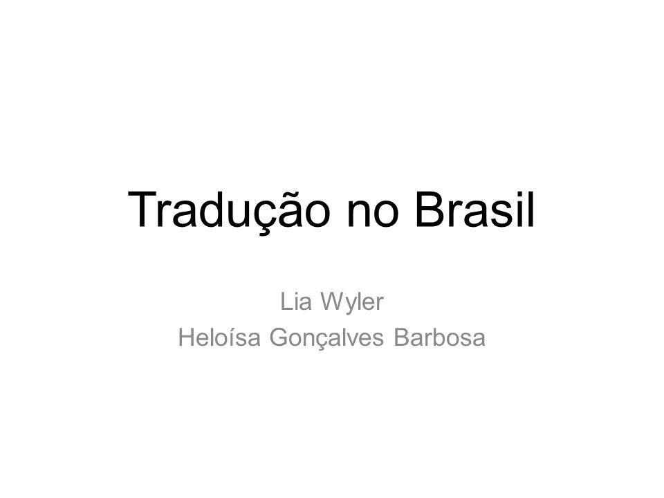 Lia Wyler Heloísa Gonçalves Barbosa