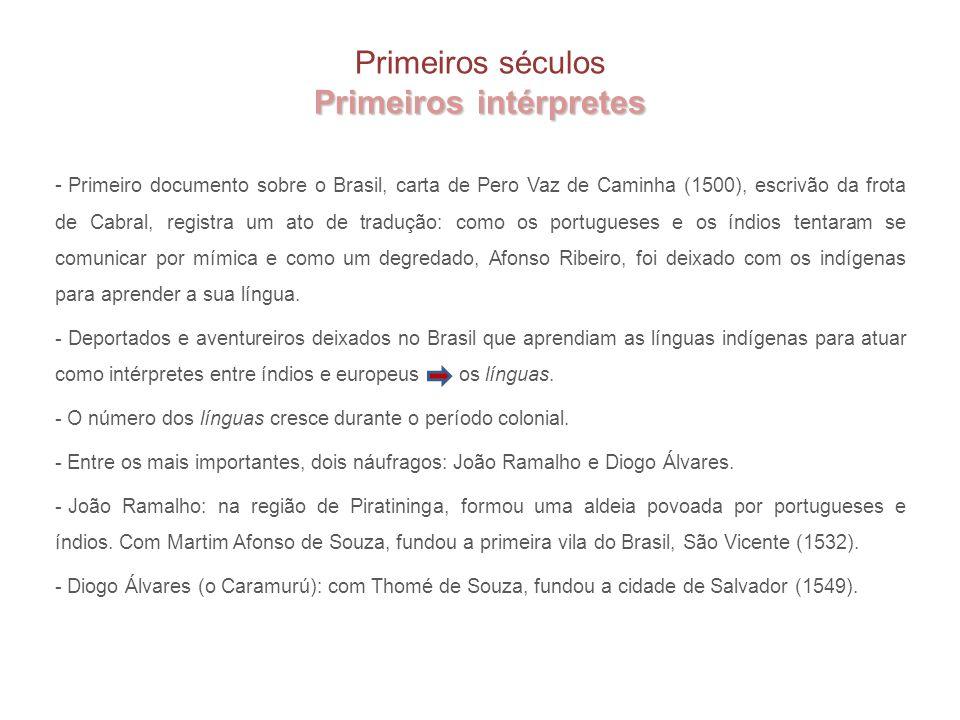 Primeiros intérpretes