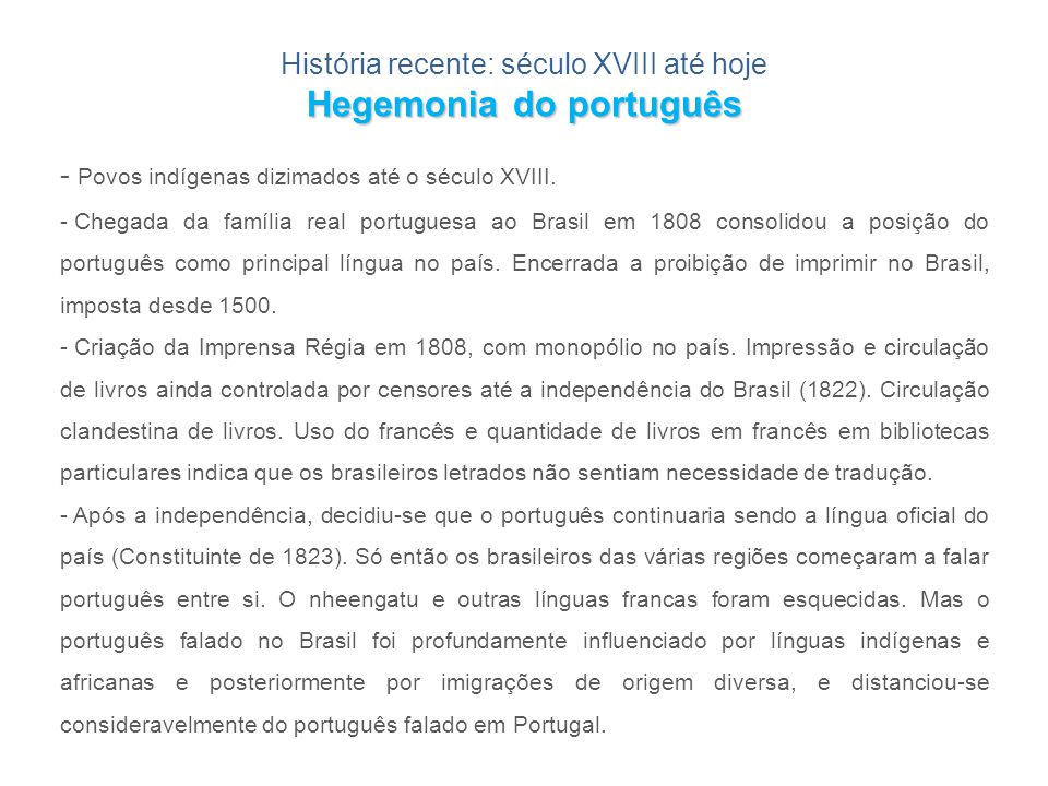 Hegemonia do português