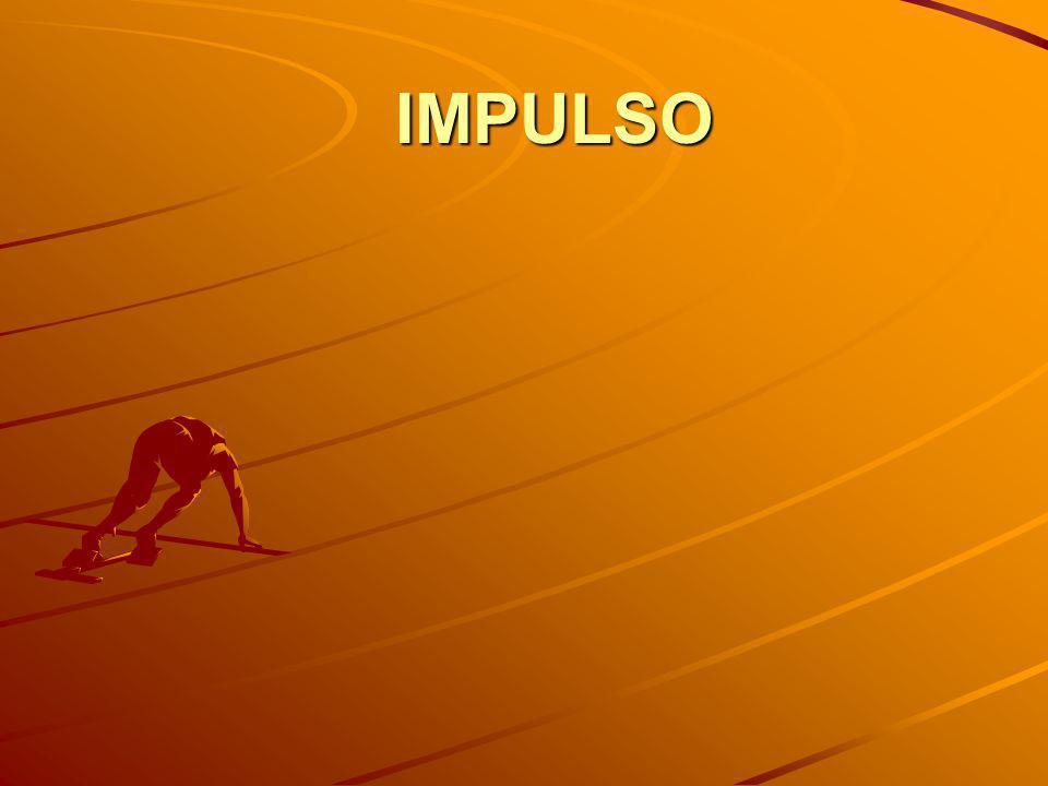 IMPULSO F . Δ t m . A . Δ t I = m . Δ V Δ P