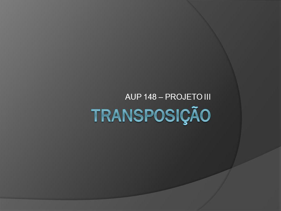 AUP 148 – PROJETO III transposição
