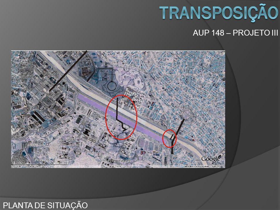 transposição AUP 148 – PROJETO III PLANTA DE SITUAÇÃO