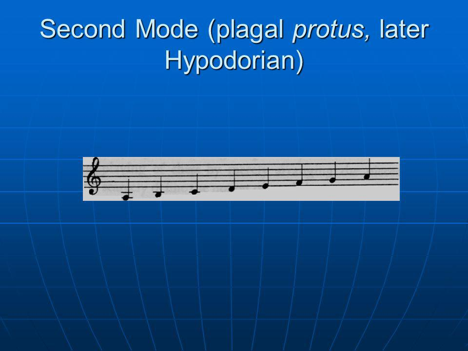 Second Mode (plagal protus, later Hypodorian)