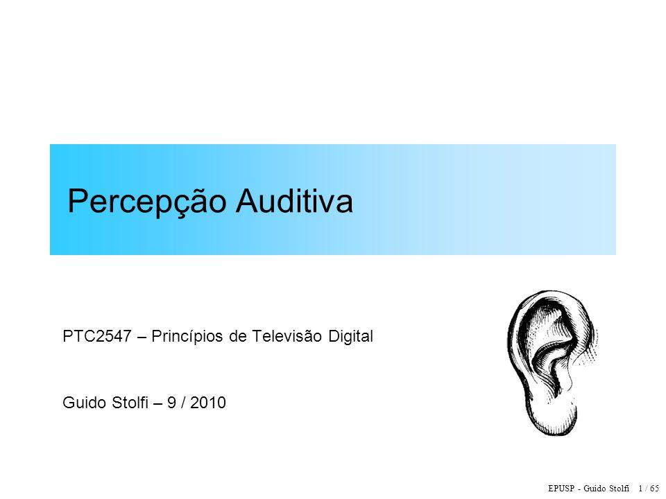 PTC2547 – Princípios de Televisão Digital Guido Stolfi – 9 / 2010