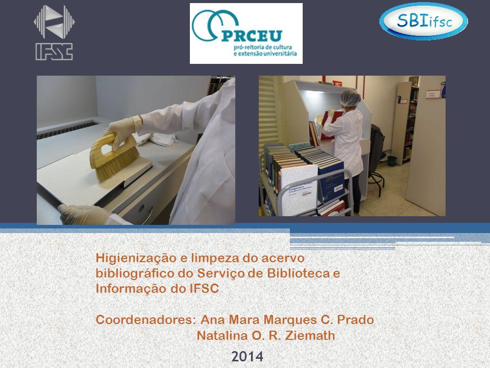 Higienização e limpeza do acervo bibliográfico do Serviço de Biblioteca e Informação do IFSC