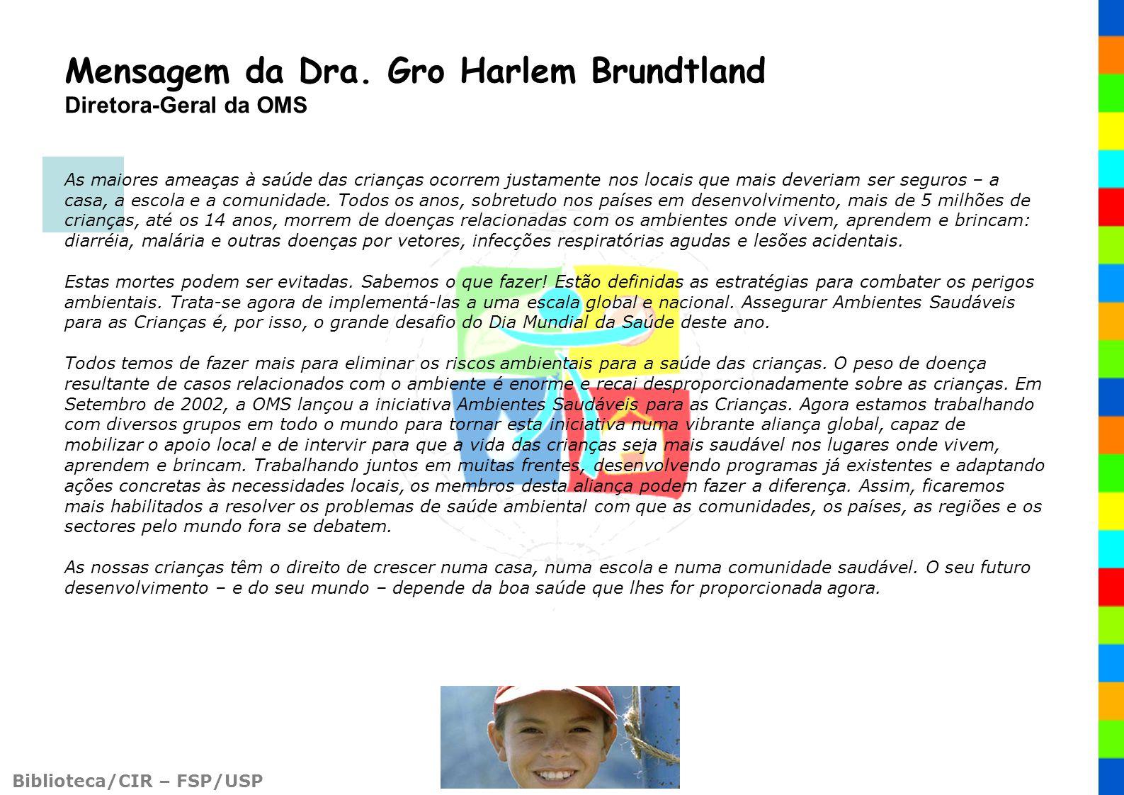 Mensagem da Dra. Gro Harlem Brundtland