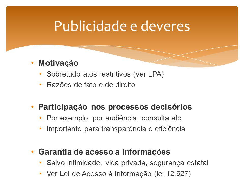 Publicidade e deveres Motivação Participação nos processos decisórios