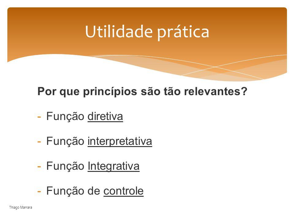 Utilidade prática Por que princípios são tão relevantes