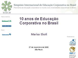 10 anos de Educação Corporativa no Brasil