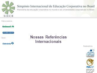 Nossas Referências Internacionais