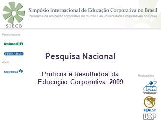 Práticas e Resultados da Educação Corporativa 2009