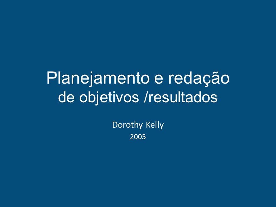 Planejamento e redação de objetivos /resultados