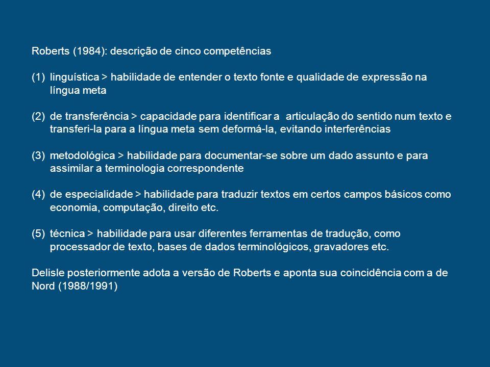 Roberts (1984): descrição de cinco competências