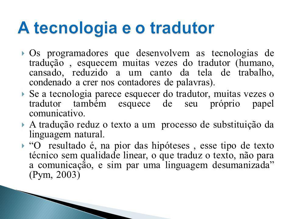 A tecnologia e o tradutor
