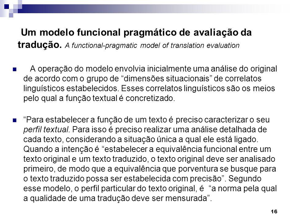 Um modelo funcional pragmático de avaliação da tradução