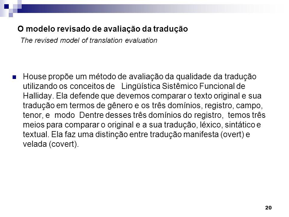 O modelo revisado de avaliação da tradução The revised model of translation evaluation
